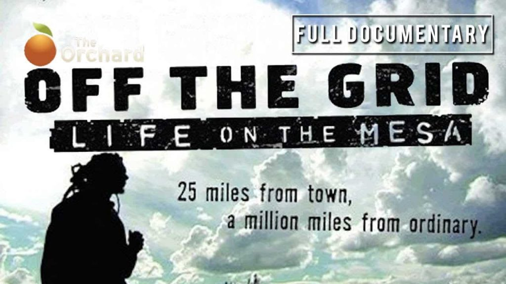 Off the grid-Life on the Mesa off grid tv show preppingplanet.com